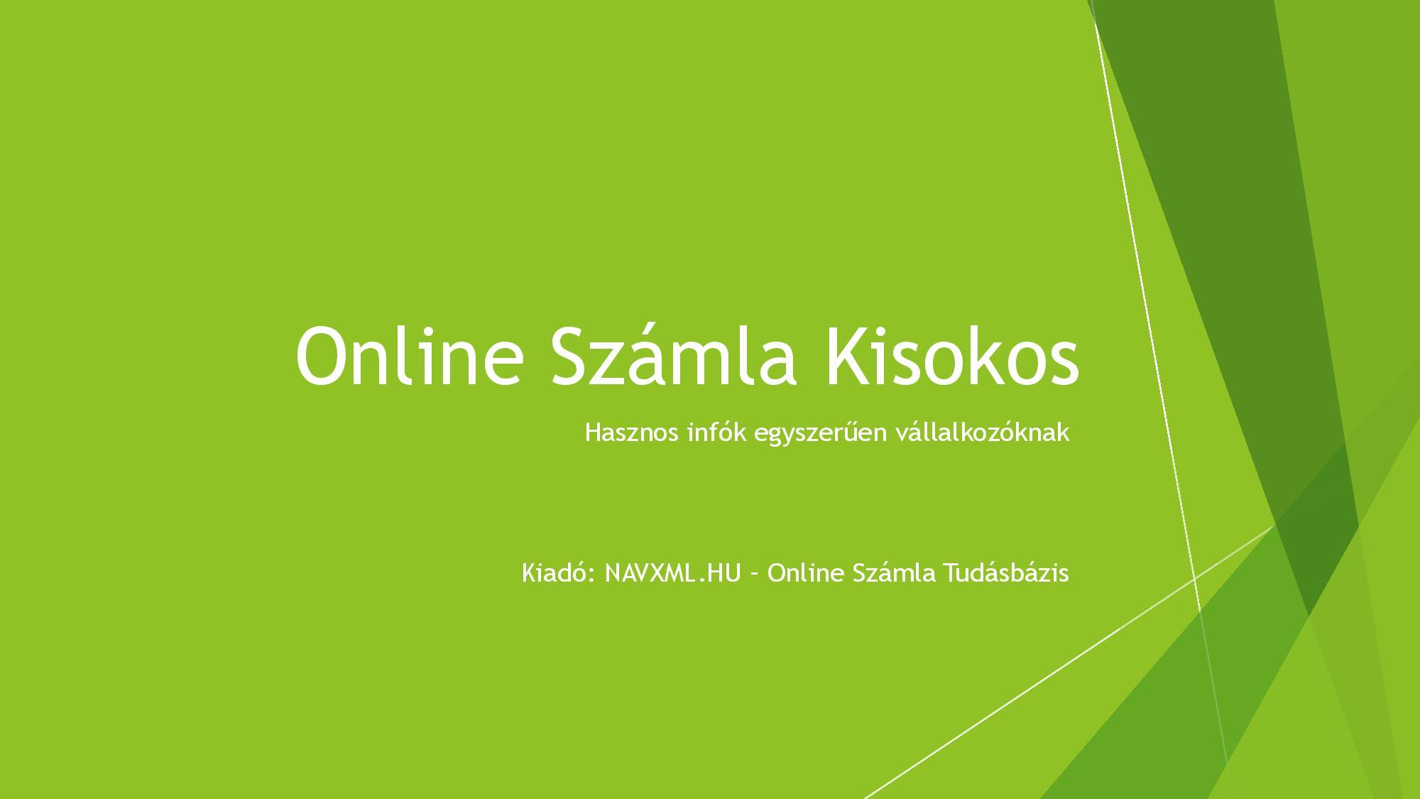 Online Számla Kisokost készítettünk   Online Számla tudásbázis
